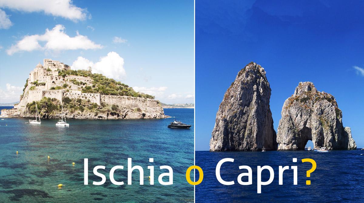 Capri ed Ischia